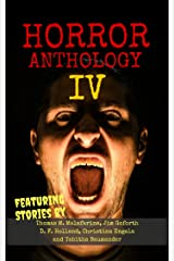 Horror Anthology IV (Moon Books Presents Book 4) Kindle Edition