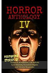 Horror Anthology IV (Moon Books Presents Book 4) Kindle Edition