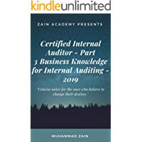 Certified Internal Auditor (CIA), US -  Part 3 - Business Knowledge for Internal Auditing: CIA Part 3 - Business Knowledge for Internal Auditing (2019) (English Edition)