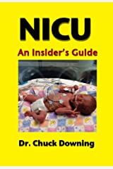 NICU - An Insider's Guide Kindle Edition