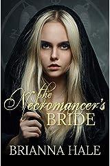 The Necromancer's Bride Kindle Edition
