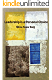 Leadership is a personal choice: Because every return needs an investment