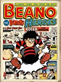 Classic Beano and Dandy: v.23: Heroes - Classic Fun from the 80's (Annual)
