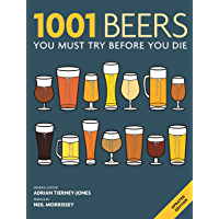 1001 Beers: You Must Try Before You Die (English Edition)