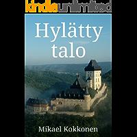 Hylätty talo (Finnish Edition)