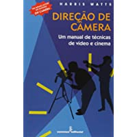 Direção de câmera: um manual de técnicas de video e cinema