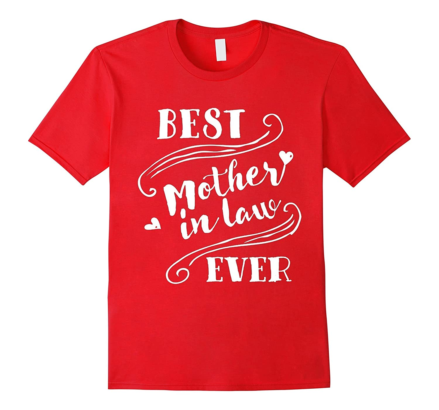 Best Mother In Law Ever T Shirt for mom in law-TH