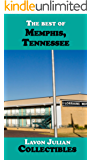The best of Memphis, Tennessee (Lavon Julian's Collectible Travel Guides)