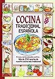 Cocina Tradicional Española. El Sabor De Nuestra Tierra