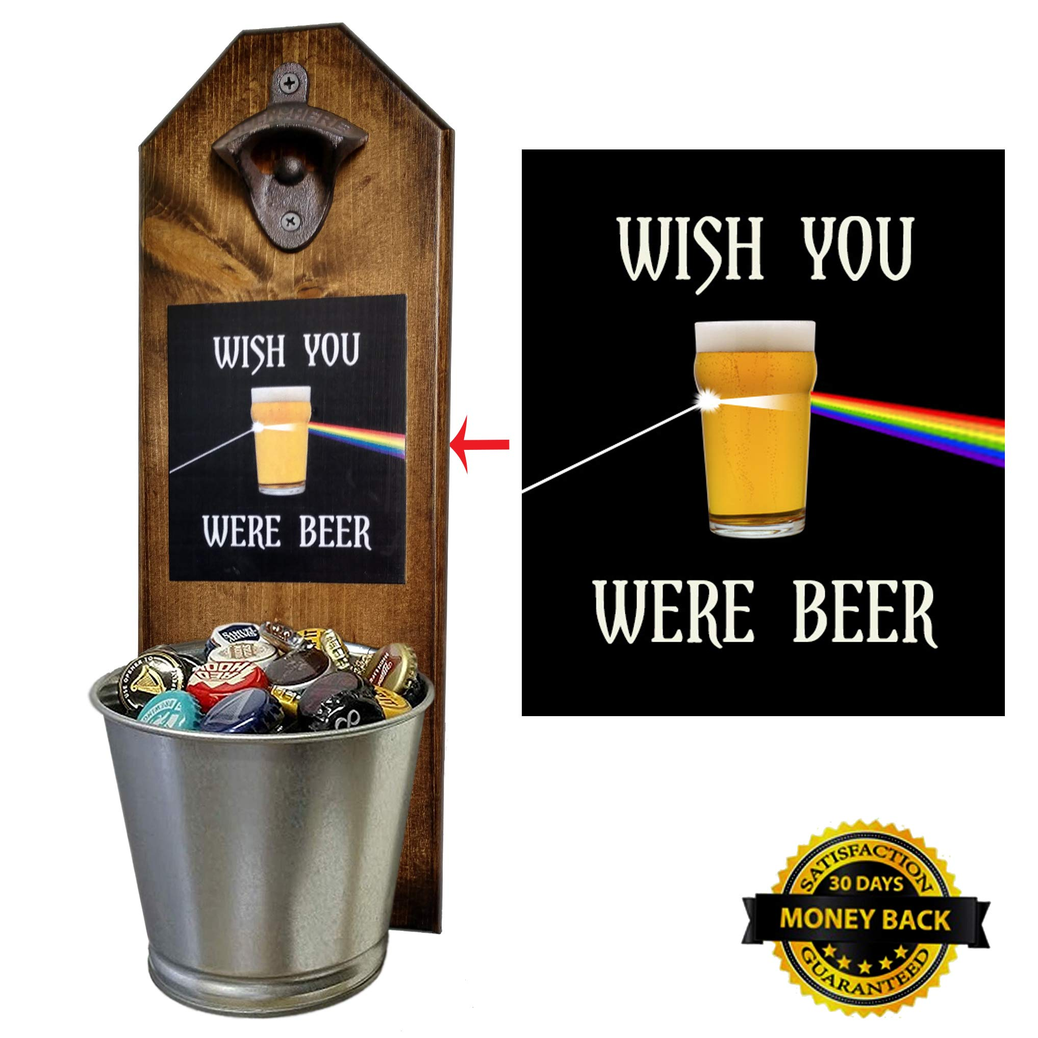 ''Wish You Were Beer'' - Pink Floyd Inspired - Bottle Opener and Cap Catcher - Handcrafted by a Vet - 100% Solid Pine 3/4'' Thick - Rustic Cast Iron Bottle Opener and Mini Galvanized Bucket