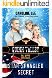 Star-Spangled Secret (Quinn Valley Ranch Book 20)