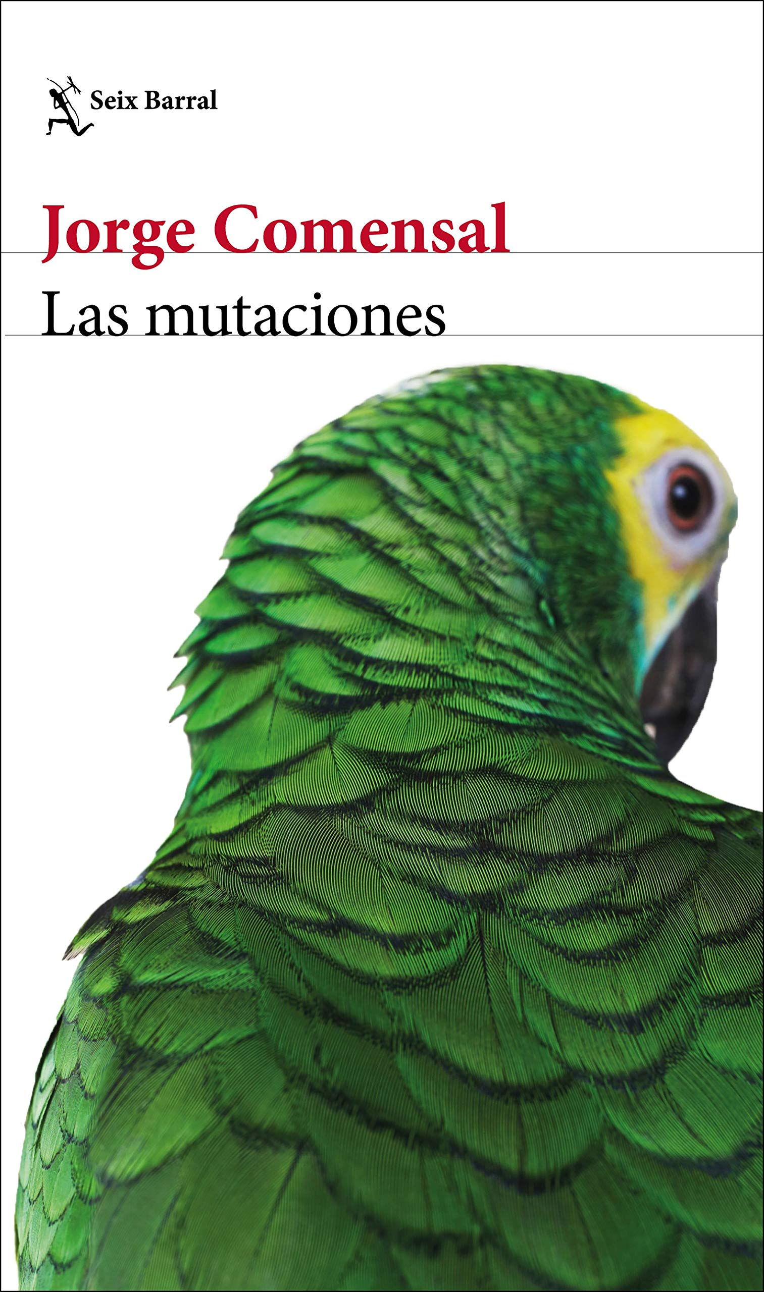 Amazon.fr - Las mutaciones - Comensal, Jorge - Livres