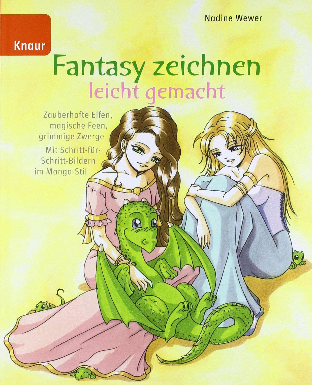 Fantasy Zeichnen Leicht Gemacht Zauberhafte Elfen Magische Feen