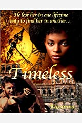 Timeless (Time After Time Book 1) Kindle Edition