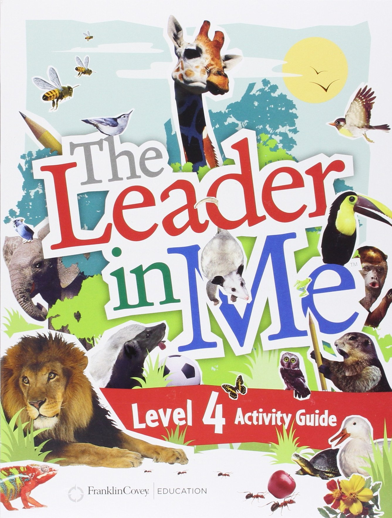 The Leader In Me Activity Guide Level 4: FranklinCovey: 9781933976983:  Amazon.com: Books