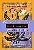 Cuaderno de trabajo de Los cuatro acuerdos: Utiliza Los cuatro acuerdos para gobernar el sueño de tu vida (Un libro de la sabiduría tolteca) (Spanish Edition)