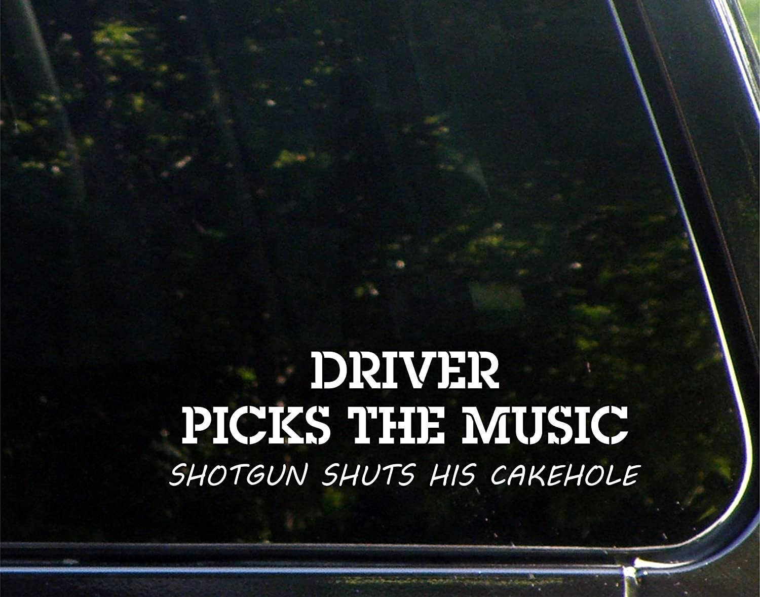 Driver Picks The Music Shotgun Shuts his Cakehole - 9' x 3-1/2' - Vinyl Die Cut Decal Bumper Sticker For Windows, Cars, Trucks, Laptops, Etc. Sign Depot SD1-8150