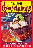 Egg Monsters from Mars (Goosebumps #42)