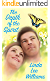 The Depth of the Spirit (Faith, Hope, & Love, Book 2)