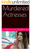 Murdered Actresses