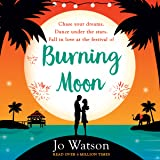 Burning Moon: The laugh-out-loud romcom about the adventures of a jilted bride