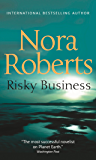 Risky Business: the classic story from the queen of romance that you won't be able to put down