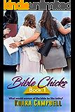 Bible Chicks (Book 1)