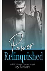 Power Relinquished (D.C. Power Games Book 3) Kindle Edition
