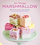 All Things Marshmallow: Melt-in-the-mouth deliciousness from the London Marshmallow Company