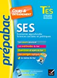 SES Tle ES spécifique & spécialité - Prépabac Cours & entraînement: cours, méthodes et exercices de type bac (terminale ES)