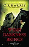 What Darkness Brings (Sebastian St. Cyr Mystery)