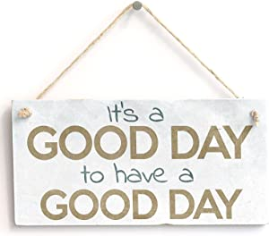 """Meijiafei 'It's A Good Day to Have A Good Day' Gift - Door Sign/Plaque 10""""x5"""""""