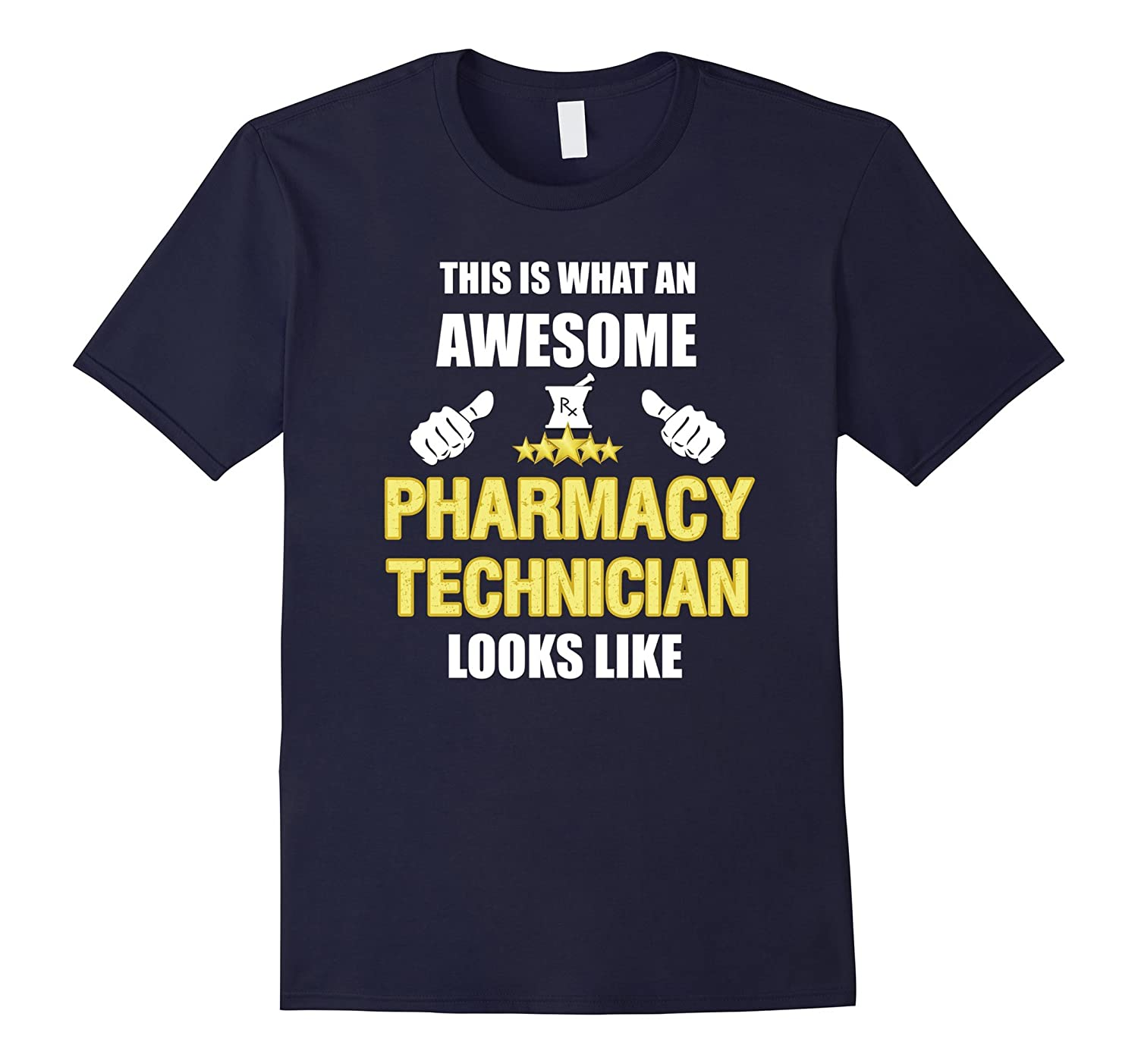 Awesome Pharmacy Technician - Funny Pharmacist Gifts TShirt-TH
