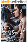 Restraint: A Small Town Christmas Romance (Love Equation Book 4)