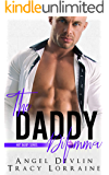 The Daddy Dilemma: A Brother's Best Friend Enemies To Lovers Romance (Hot Daddy Book 3)