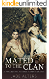 Mated to the Clan: A Paranormal Reverse Harem Romance