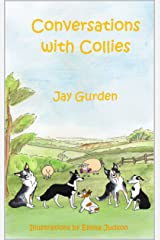 Conversations with Collies Kindle Edition