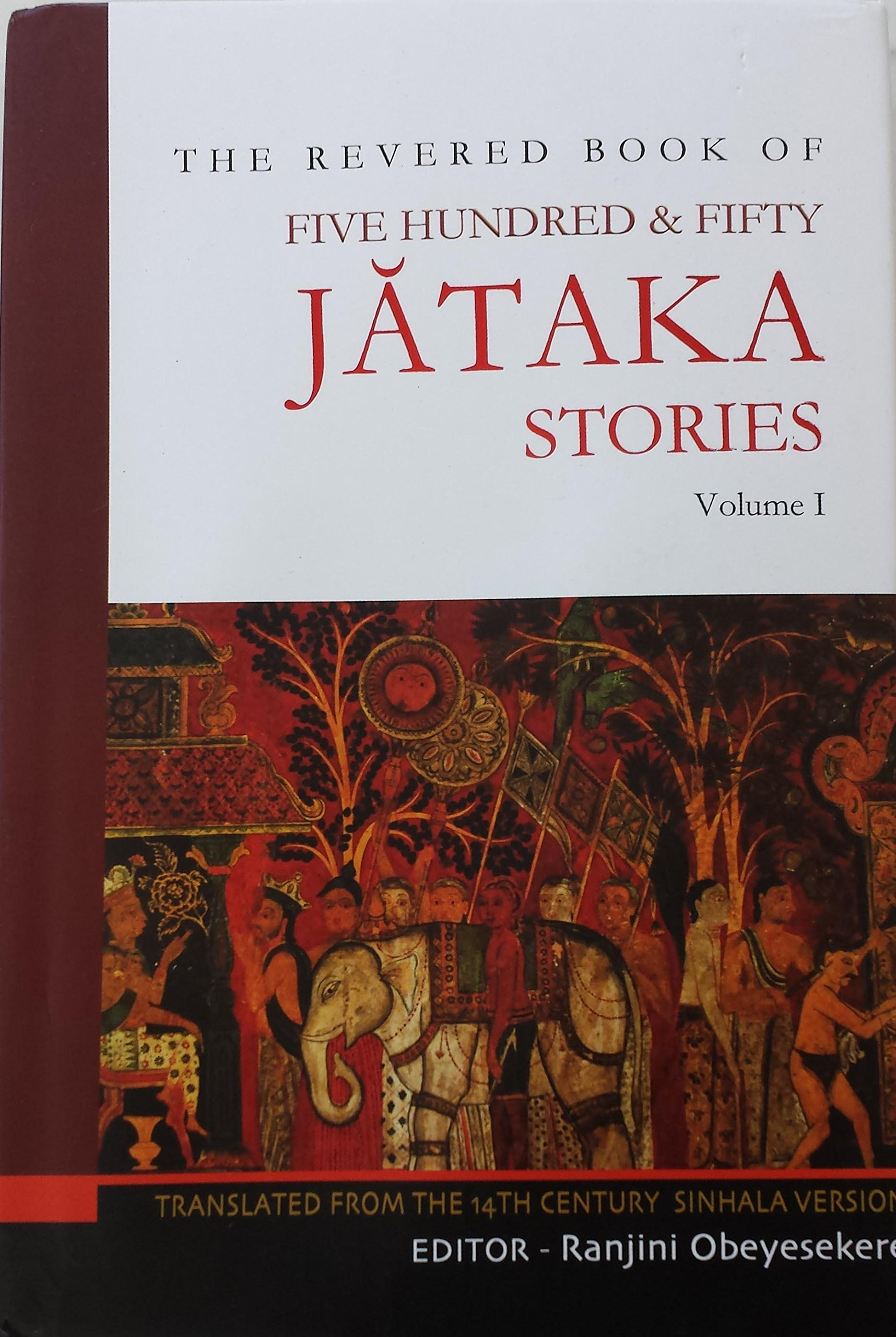 The Revered Book of Five Hundred & Fifty Jataka Stories