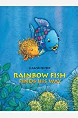 Rainbow Fish Finds His Way Hardcover