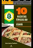 10 Receitas típicas do Ceará