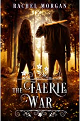 The Faerie War (Creepy Hollow Book 3) Kindle Edition