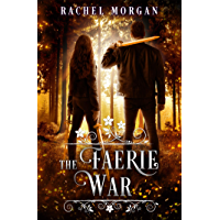 The Faerie War (Creepy Hollow Book 3) (English Edition)