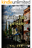 Journal of the Undead: Littleville Uprising