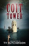 Coit Tower: CC Trilogy Book 3 (Abby Kane FBI Thriller 5)
