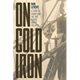 On Cold Iron: A Story of Hubris and the 1907 Quebec Bridge Collapse