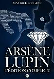 Arsène Lupin : L'édition complète