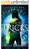 Old Dog, New Tricks (Black Dog Book 3)