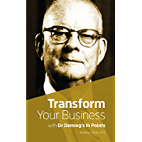 Transform Your Business with Dr.Deming's 14 Points (English Edition)
