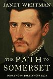 The Path to Somerset (The Seymour Saga Book 2)