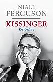Kissinger: 1923-1968: de idealist
